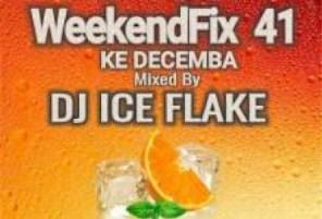 Dj Ice Flake - WeekendFix 41 Ke Decemba 2019